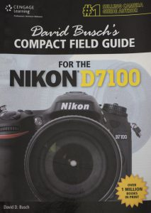 David Busch's Nikon D7100 Handbook
