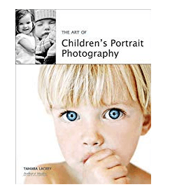 Best Photography Books The Art Of Childrens Portrait Photography