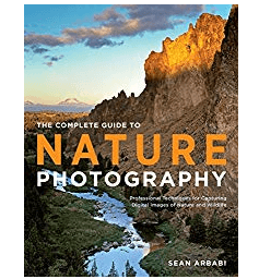 Best Photography Books The Complete Guide To Nature Photography